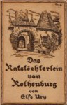 Das Ratstöchterlein von Rothenburg - Else Ury