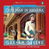 Our Man in Havana - Graham Greene, Jeremy Northam
