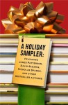 A Holiday Sampler: Delicious Excerpts From Your Favorite Authors - Hachette Assorted Authors