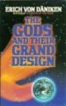 The Gods and Their Grand Design: The Eighth Wonder of the World - Erich von Däniken, Michael Hemon