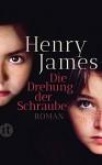 Die Drehung der Schraube (insel taschenbuch) - Henry James, Ingrid Rein