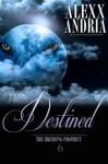 The Destined (The Breeding Prophecy, #6) - Alexx Andria
