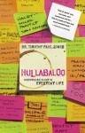Hullabaloo: Discovering Glory in Everyday Life - Timothy Paul Jones