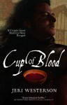 Cup of Blood - Jeri Westerson