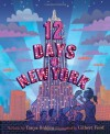 Twelve Days of New York by Bolden, Tonya (2013) Hardcover - Tonya Bolden