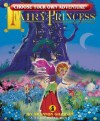 Fairy Princess (Choose Your Own Adventure) - Shannon Gilligan