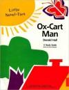 Ox-Cart Man: Little Novel-Ties Study Guides - Joyce Friedland, Rikki Kessler
