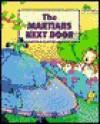 The Martians Next Door - Inchworm Press