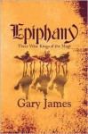 Epiphany: Three Wise Kings of the Magi - Gary James