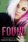 Found (Penny Black #1) - Stacey Wallace Benefiel