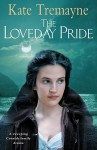 The Loveday Pride - Kate Tremayne