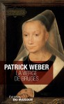 La vierge de Bruges - Patrick Weber