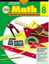 Advantage Math Grade 8: High Interest Skill Building for Home and School - Andrew Schorr, Carla Hamaguchi, Kent Publishing Staff