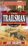 Missouri Massacre - Jon Sharpe, David Robbins