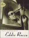 The Great Lost Photographs of Eddie Rocco (Kicks Magazine Rock n' Roll Photo Album #1) - Eddie Rocco, Miriam Linna