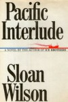 Pacific Interlude - Sloan Wilson