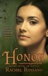 Honor - Rachel Rossano