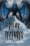 The Bleak December - Kevin G. Summers