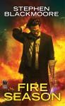 Fire Season - Stephen Blackmoore