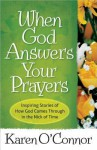 When God Answers Your Prayers - Karen O'Connor