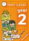 Text Level: Year 2 (Developing Literacy) - Ray Barker, Christine Moorcroft