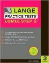 Lange Practice Tests USMLE Step 2 - Joel S. Goldberg