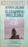 Il giardino dei ciliegi - Anton Chekhov, Luigi Lunari, Giorgio Strehler