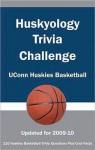 Huskyology Trivia Challenge: Uconn Huskies Basketball - Paul F. Wilson