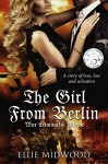 The Girl from Berlin: War Criminal's Widow - Ellie Midwood, Melody Simmons, Alexandra Johns