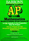 How to Prepare for the Advanced Placement Examination Mathematics: Review of Calculus AB and Calculus BC - Shirley O. Hockett, David Bock