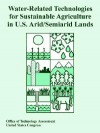 Water-Related Technologies for Sustainable Agriculture in U.S. Arid/Semiarid Lands - Office of Technology Assessment, United States Congress