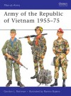 Army of the Republic of Vietnam 1955-75 - Gordon L. Rottman, Ramiro Bujeiro