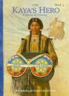Kaya's Hero: A Story of Giving - Janet Beeler Shaw, Bill Farnsworth, Susan McAliley