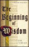 The Beginning of Wisdom - Bob Yandian