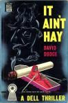 It Ain't Hay - David Dodge