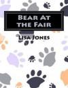 Bear at the Fair - Lisa Jones