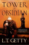 Tower of Obsidian - L.T. Getty