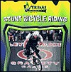 Stunt Bicycle Riding - K.C. Kelley
