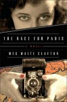 The Race for Paris - Meg Waite Clayton