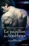 Le papillon des ténèbres (Les seigneurs de l'ombre, #6) - Gena Showalter, Barbara Versini