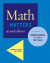 Math Matters: Understanding the Math You Teach, Grades K-8 (2nd Edition) - Suzanne H. Chapin, Art Johnson