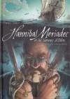 Hannibal Meriadec Et Les Larmes D'odin, Tome 3: Santa Maria Della Salute - Jean-Luc Istin, Stéphane Créty, Sandrine Cordurié
