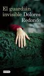 El guardián invisible (Spanish Edition) - Dolores Redondo