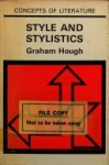 Style and Stylistics - Graham Goulden Hough