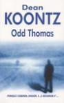 Odd Thomas - Dean R. Koontz, Koontz Dean R.