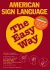 American Sign Language the Easy Way - David Stewart