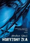 Horyzont zła - Haylen Beck