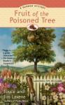 Fruit of the Poisoned Tree (A Penny Lee Garden Mystery) - Joyce Lavene, Jim Lavene