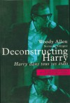Deconstructing harry (scenario bilingue) - Woody Allen