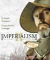 Imperialism II: The Age of Exploration: Official Strategies & Secrets - Michael Rymaszewski
